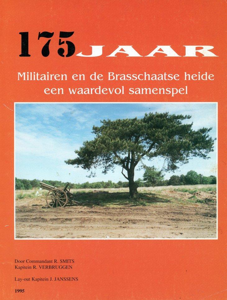 175 jaar - Militairen en de Brasschaatse heide een waardevol samenspel.