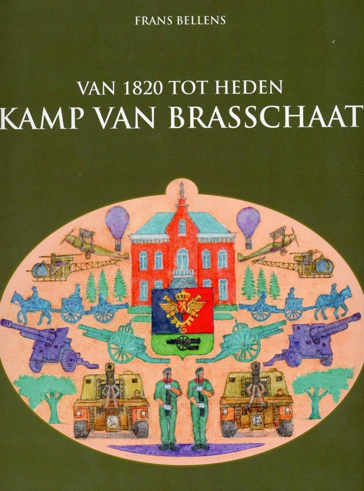 Kamp van Brasschaat - Van 1820 tot heden (Frans Bellens)