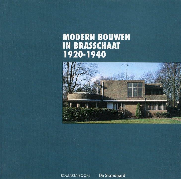 Modern bouwen in Brasschaat 1920-1940.