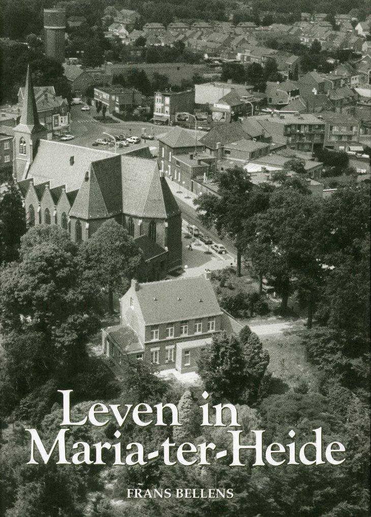 Leven in Maria-ter-Heide (Frans Bellens)