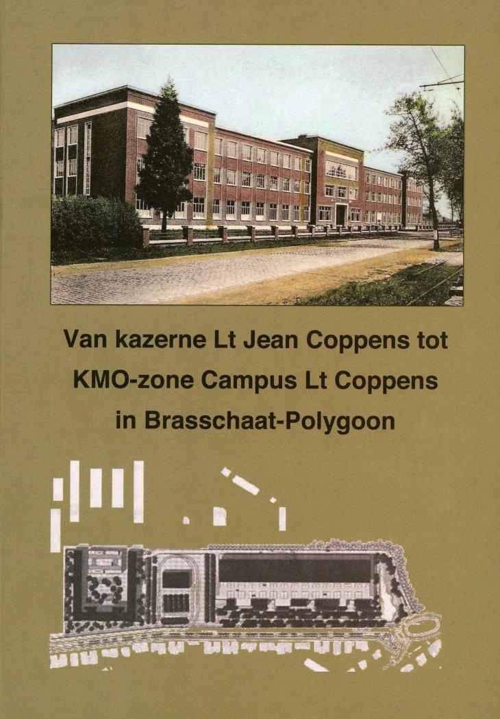 Van kazerne Lt Jean Coppens tot KMO-zone Campus Lt Coppens.